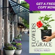 Download A Free Copy of Flowers of Grace for a Limited Time